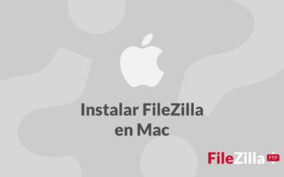 ¿Cómo instalar FileZilla en Mac?
