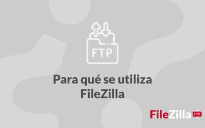 ¿Qué es FileZilla?