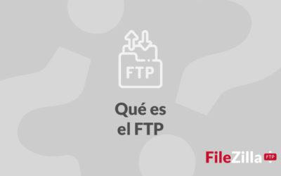 ¿Qué es el FTP, FTPS y SFTP? ¿Qué diferencias hay?